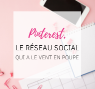Pinterest, le réseau social qui a le vent en poupe