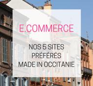 Nos 5 sites e.commerce préférés made in Occitanie