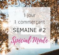 Soutien aux commerçants Toulousains #1jour1commerçant spécial Mode