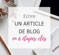6 étapes pour Écrire un Article de Blog