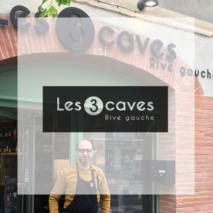 Les 3 Caves Rive Gauche – Toulouse