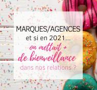 Marque-agence, et si on mettait + de bienveillance dans nos relations?!