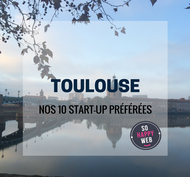 nos 10 start-up toulousaines préférées