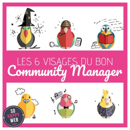 Les 6 visages du Community Manager