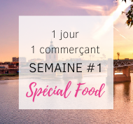 1 jour 1 commerçant semaine 1 special food toulouse so happy web
