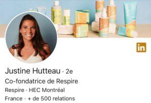 LINKEDIN le compte de Justine HUTTEAU, marque RESPIRE